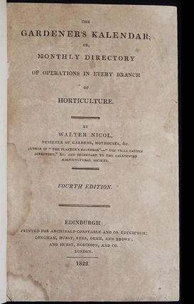 The Gardener's Kalendar; or, Monthly Directory of Operations in Every Branch of Horticulture...