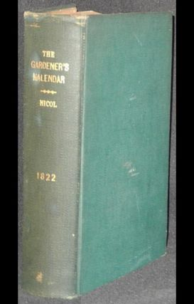 The Gardener's Kalendar; or, Monthly Directory of Operations in Every Branch of Horticulture [provenance: William Macrae, gardener at Restalrig House in Edinburgh, and James McRae, of the Edgehill Nursery, Edinburgh]