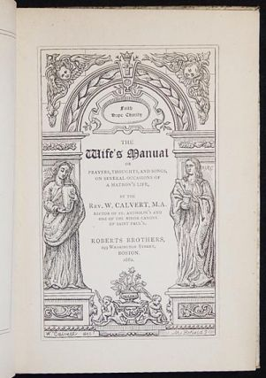 The Wife's Manual or Prayers, Thoughts, and Songs, on Several Occasions of a Matron's Life