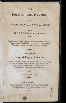 The Pocket Companion; or, Every Man His Own Lawyer; by a Gentleman of the Bar; Laid down in so...