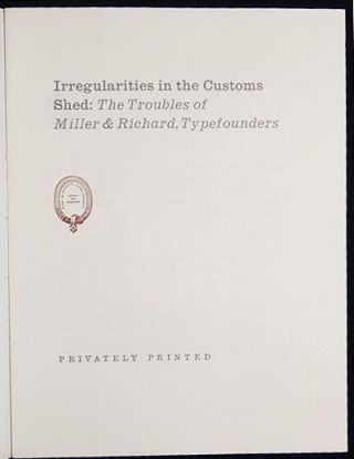 Irregularities in the Customs Shed: The Troubles of Miller & Richard, Typefounders