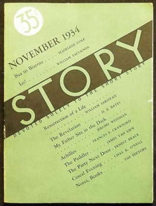 Story: Devoted Solely to the Short Story -- Nov. 1934 -- vol. 5 no. 28. William Faulkner, William...