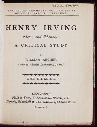 Henry Irving Actor and Manager: A Critical Study [provenance: Thomas Ridgway]. William Archer