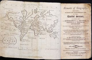 Elements of Geography: Containing a Concise and Comprehensive View of that Useful Science, as divided into 1. Astronomical -- 2. Physical, or Natural -- 3. Political Geography. Jedidiah Morse.