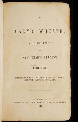 The Lady's Wreath: A Christmas and New Year's Present for 1844; embellished with Splendid Steel...