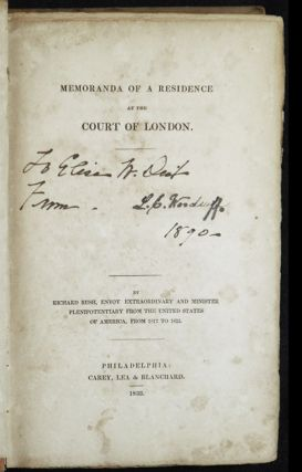 Memoranda of a Residence at the Court of London by Richard Rush, envoy extraordinary and minister...