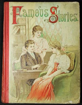 Famous Stories and Poems by Mary E. Wilkins, Sarah Pratt McLean Green, Mary Felicia Butts, Emma Sherwood Chester, Mrs. Burton Harrison, Susan Coolidge, and Frances A. Humphrey. Mary E. Wilkins.