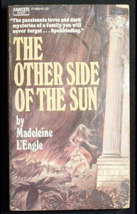 The Other Side of the Sun. Madeleine L'Engle