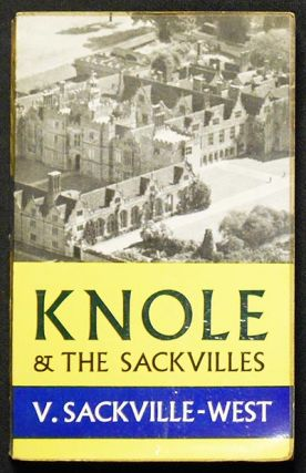 Knole and the Sackvilles. Vita Sackville-West