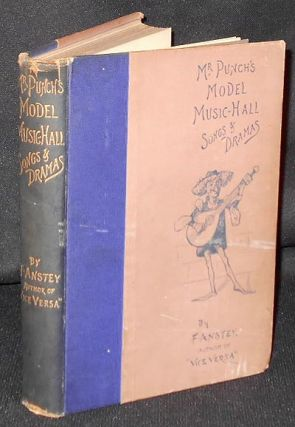 "Mr. Punch's Model Music-Hall Songs & Dramas collected, improved, and re-arranged from ""Punch"" by..."