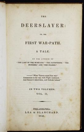 The Deerslayer: or, The First War-Path: A Tale [vol. 2]. James Fenimore Cooper.