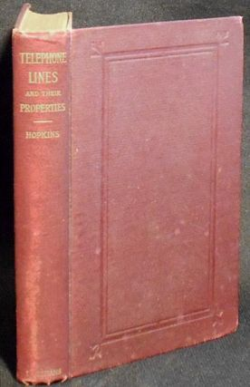 Telephone Lines and Their Properties [provenance: George A. Worcester]. William J. Hopkins