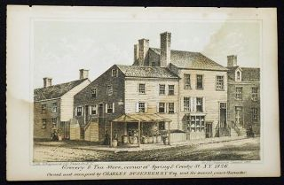 Grocery & Tea Store, corner of Spring & Crosby St. N.Y. 1826; Owned and occupied by Charles...