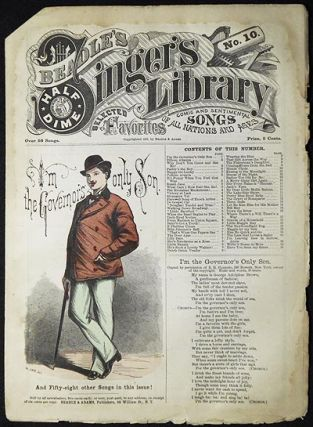 "Beadle's Half-Dime Singer's Library No. 10: ""I'm the Governor's only Son"""