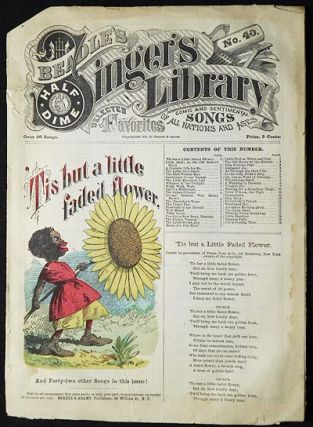 "Beadle's Half-Dime Singer's Library No. 40: ""'Tis but a Little Faded Flower"""