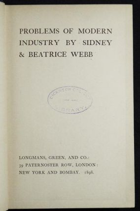 Problems of Modern Industry by Sidney & Beatrice Webb