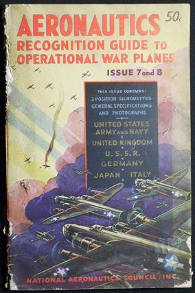 Recognition Guide to Operational Warplanes edited by L.C. Guthman, Lieutenant U.S.N.R. L. C. Guthman.
