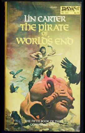 The Pirate of World's End. Lin Carter.