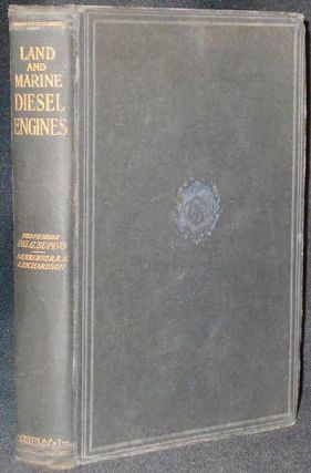 Land and Marine Diesel Engines by Giorgio Supino; translated by A.G. Bremner and James...