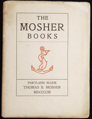 The Mosher Books [catalog]