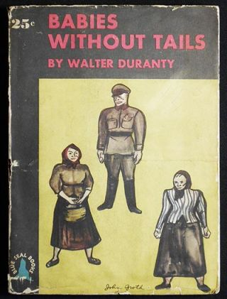 Babies Without Tails. Walter Duranty.
