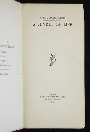 A Bundle of Life [by] John Oliver Hobbes