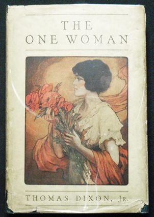 The One Woman: A Story of Modern Utopia. Thomas Dixon, Jr