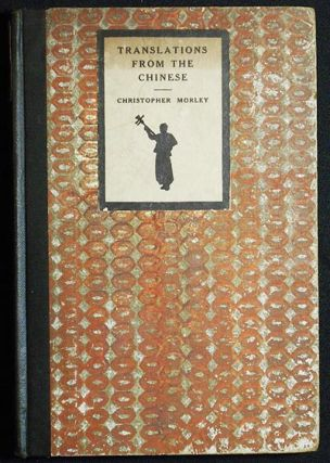 Translations From the Chinese. Christopher Morley