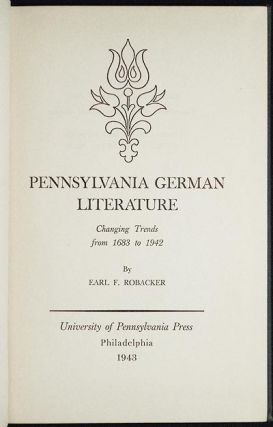 Pennsylvania German Literature: Changing Trends from 1683 to 1942