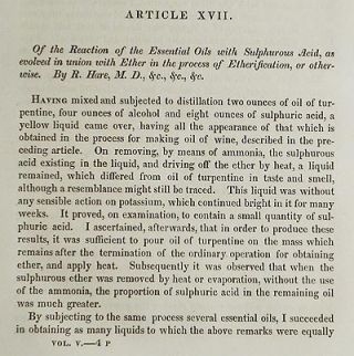 Of the Reaction of the Essential Oils with Sulphurous Acid, as evolved in union with Ether in the process of Etherification, or otherwise by R. Hare [Transactions of the American Philosophical Society, vol. 5 New Series, Article XVII]