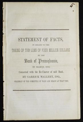 Statement of Facts, in regard to the Taking of the Loan of Four Million Dollars by the Bank of...