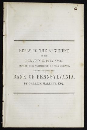 Reply to the Argument of the Hon. John N. Purviance, before the Committee of the Senate, on the...