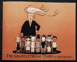 The Ghastlytrump Tinies by Mike Selinker; Illustrated by Veronica Berns, Joe Cabrera, Shawn Coss,...