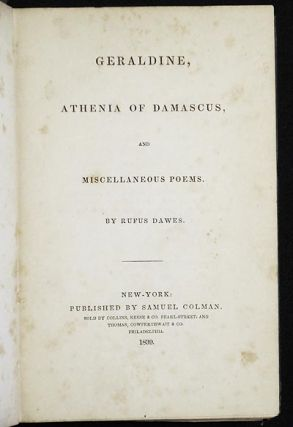 Geraldine, Athenia of Damascus, and Miscellaneous Poems by Rufus Dawes