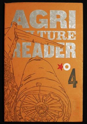 Agriculture Reader No. 4; edited by Jeremy Schmall & Justin Taylor; drawings by Scott Teplin; art...