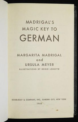 Madrigal's Magic Key to German; illustrations by Reisie Lonette