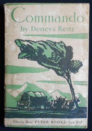 Commando: A Boer Journal of the Boer War with a Preface by General J.C. Smuts; Deneys Reitz....