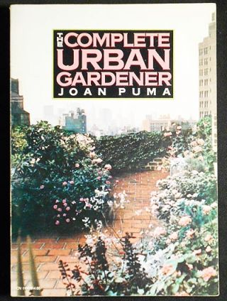The Complete Urban Gardener by Joan Puma; Drawings by Jeryl English. Joan Puma