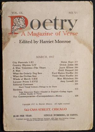 Poetry: A Magazine of Verse; edited by Harriet Monroe -- March, 1917 -- vol. IX no. VI. Harriet...