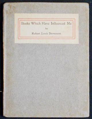 Books Which Have Influenced Me: A Paper Contributed to 'The British Weekly' May 13, 1887 by...