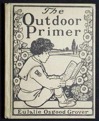 The Outdoor Primer by Eulalie Osgood Grover. Eulalie Osgood Grover