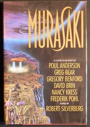 Murasaki: A Novel in Six Parts by Poul Anderson, Greg Bear, Gregory Benford, David Brin, Nancy...