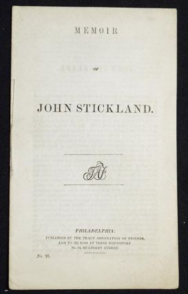 Memoir of John Stickland. William Lamb Bellows