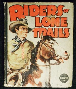 Riders of Lone Trails. Steve Saxton