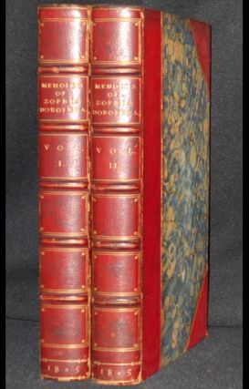 Memoirs of Sophia Dorothea, Consort of George I: Chiefly from the Secret Archives of Hanover, Brunswick, Berlin, and Vienna; including a Diary of the Conversations of Illustrious Personages of those Courts, Illustrative of her history, with letters and other documents. Robert Folkestone Williams, Consort of George I Sophia Dorothea, King of Great Britain.