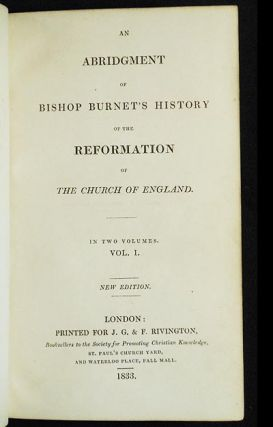 An Abridgment of Bishop Burnet's History of the Reformation of the Church of England [reward of merit to John Faulkner from the Mercers' School]