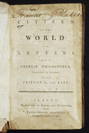 The Citizen of the World: or, Letters from a Chinese Philosopher, residing in London, to his Friends in the East
