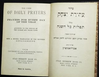 The Form of Daily Prayers: Prayers for Every Day of the Year According to the Custom of the German and Polish Yews; With a Revised Translation by the Reverend Abrahamsons