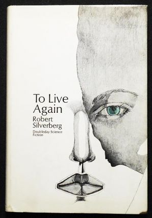 To Live Again. Robert Silverberg
