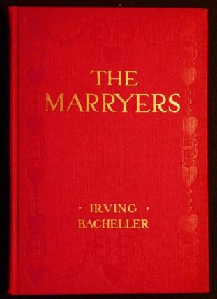 The Marryers: A History Gathered From a Brief of the Honorable Socrates Potter by Irving...